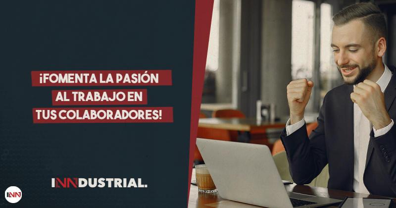 ¿Qué relación existe entre la pasión al trabajo y el éxito empresarial?