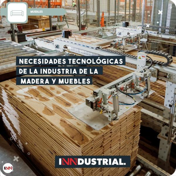 Necesidades tecnológicas en la industria de la madera y muebles