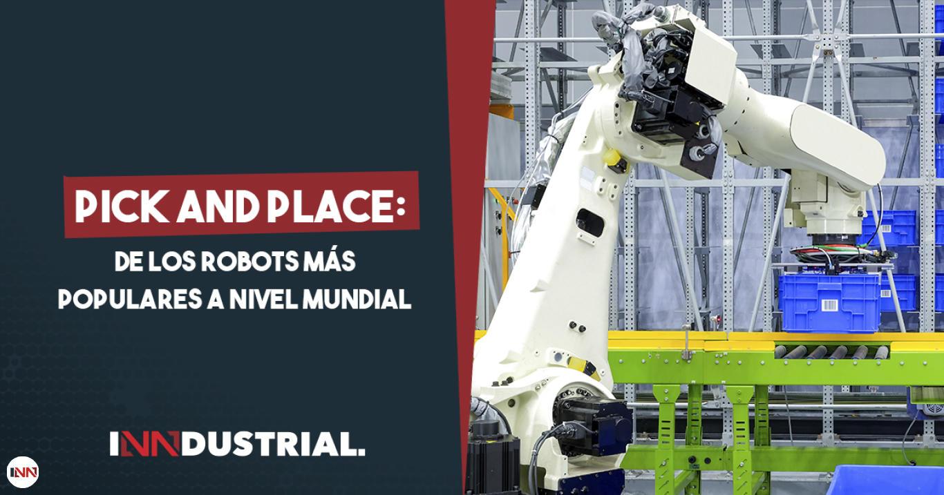 Robots pick and place: la clave del éxito de toda empresa de producción